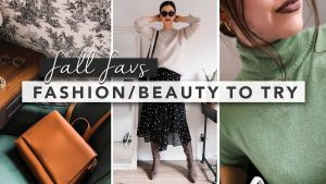 Fall Favourites You Need to Try in Fashion and Beauty | by Erin Elizabeth